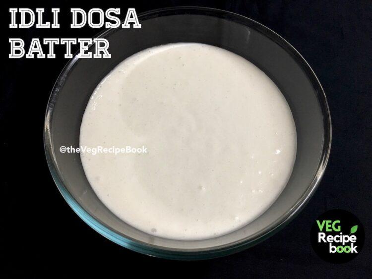 Idli Dosa Batter Recipe